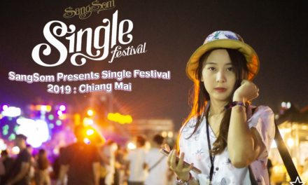 SangSom Presents Single Festival 2019 : Chiang Mai